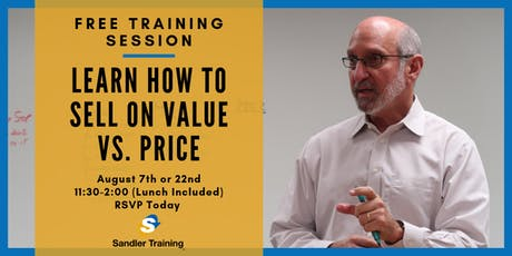 Selling on Value vs. Price Complimentary Training tickets