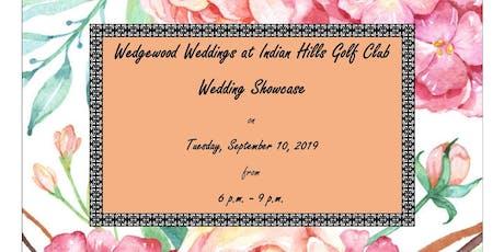 Wedgewood Weddings at Indian Hills Golf Club Wedding Showcase tickets