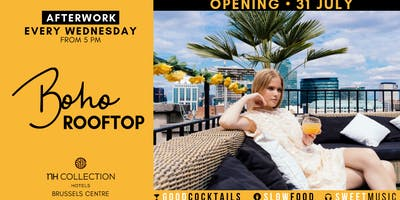 Boho Rooftop ✺ Wednesday Afterwork ✺ NH Hotel Brussels Centre