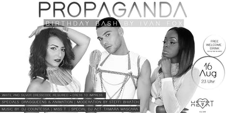 PROPAGANDA - Birthday Bash by IVAN FOX Tickets