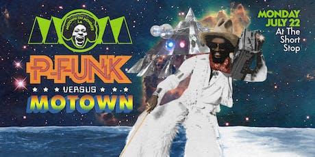 P-FUNK vs. MOTOWN • Motown On Mondays LA [7/22] tickets