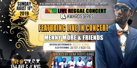 AIRM Live Reggae Concert & Award Series   ft Menny More & Friends tickets
