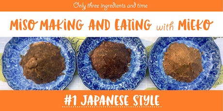 Miso Making-Japanese style tickets