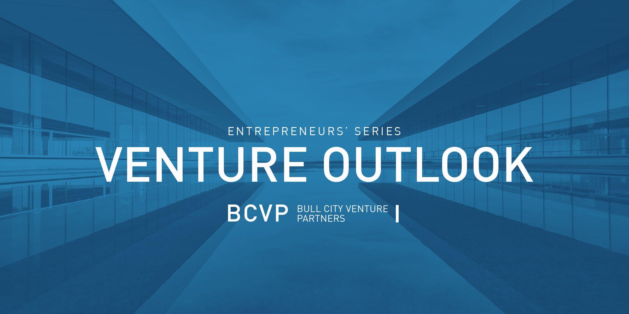 BCVP Entrepreneurs Series Venture Outlook 2019