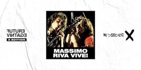 MASSIMO RIVA VIVE!! // Future Vintage Festival 2019 biglietti