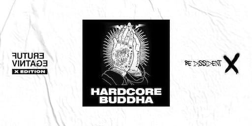 HARDCORE BUDDHA // Future Vintage Festival 2019