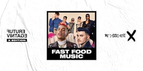 FAST FOOD MUSIC // Future Vintage Festival 2019 entradas