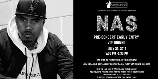 Nas Early Entry VIP Dinner