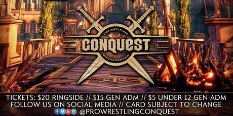 Pro Wrestling Conquest IV tickets