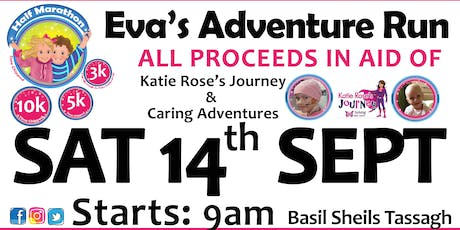 Eva's Adventure Run 2019 - Half Marathon / 10k / 5k / 3k - Armagh tickets
