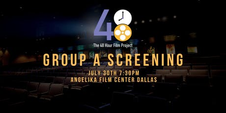 48 Hour Film Project Screening! (Group A) tickets