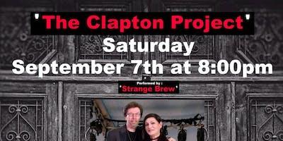 The Clapton Project w/ Strange Brew