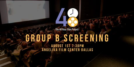 48 Hour Film Project Screening! (Group B) tickets
