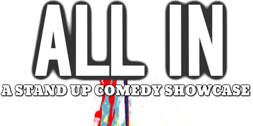 All In: Stand Up Comedy Showcase
