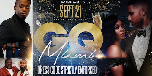 GQ MIAMI: An Upscale Experience (21+)
