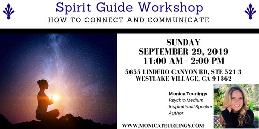 Spirit Guide Workshop - How to Connect and Communicate