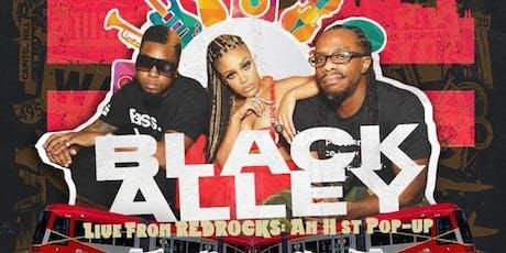 BLACK ALLEY H St POP UP @REDROCKS 7/27 tickets