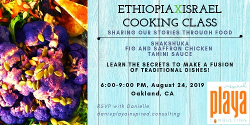 EthiopiaxIsrael Cooking Class