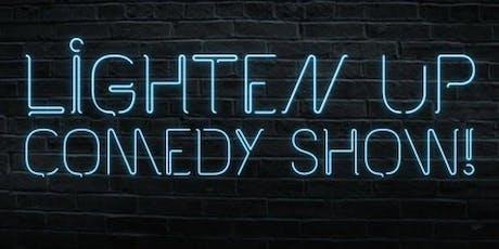 Lighten up Comedy Show at Dooley's Tavern  tickets
