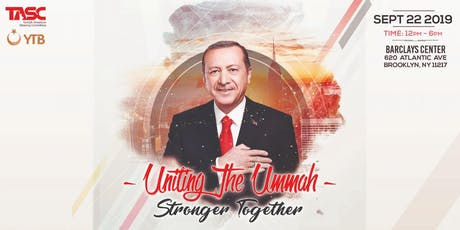 Uniting the Ummah: Stronger Together; Feat. President Recep Tayyip Erdogan tickets