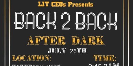 Back 2 Back : After Dark tickets