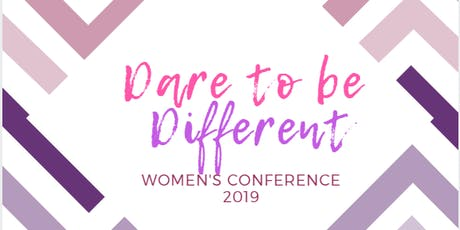 DARE TO BE DIFFERENT WOMENS CONFERENCE 2019 tickets