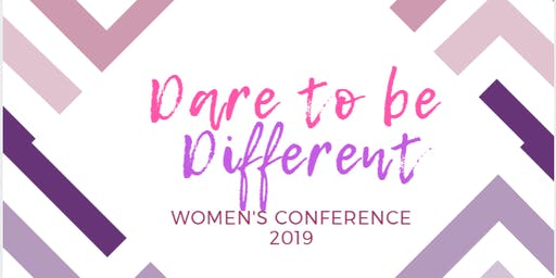DARE TO BE DIFFERENT WOMENS CONFERENCE 2019