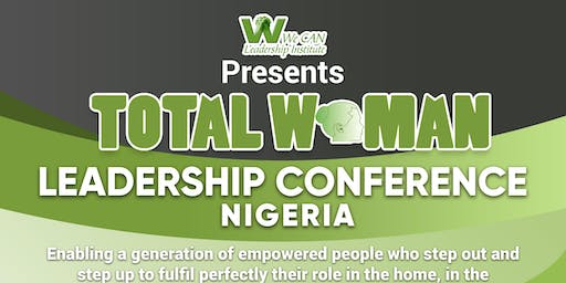 Total Woman Leadership Conference 2019, NIGERIA