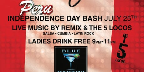 Peruvian Independence BASH Thursday July 25th @ BLUE MARTINI FT LAUDERDALE tickets