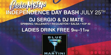 Colombian Independence Bash Thursday July 25th @ BLUE MARTINI FT LAUDERDALE tickets