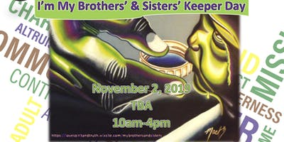 I'm My Brothers' & Sisters' Keeper Day
