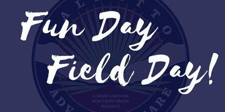 Palmetto Healthy Kids' 2nd Annual Fun Day Field Day! tickets