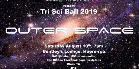 OUTER SPACE Tri Sci Ball 2019 tickets