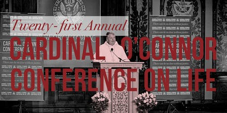 Sponsoring and Tabling at the Twenty-first Cardinal O'Connor Conference on Life tickets
