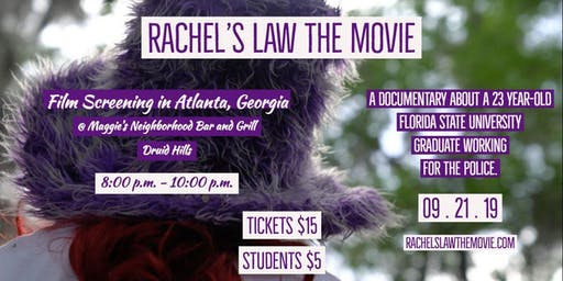 Rachel's Law The Movie - Atlanta, Georgia Screening