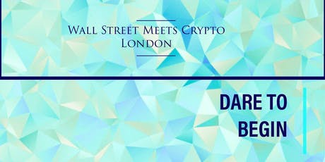 Wall Street Meets Crypto - Security Tokens, ICOs, Investors, Capital Markets 26 July 5:30pm - 8pm London  tickets