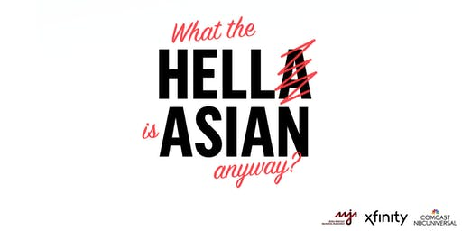 HELLA ASIAN: A Night of Diversity in Storytelling