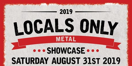 LOCALS ONLY: Metal Showcase tickets