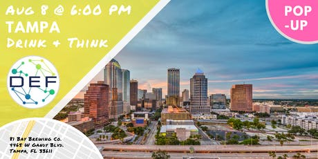DEF Tampa Pop-Up Drink & Think tickets