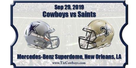 Cowboys vs who ain't New Orleans Saints tickets