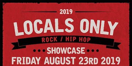 LOCALS ONLY: Rock / Hip Hop Showcase tickets