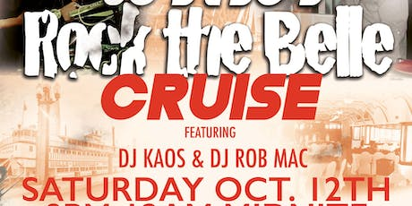 80s & 90s ROCK THE BELLE CRUISE FEATURING DJ KAOS AND DJ ROB MAC tickets