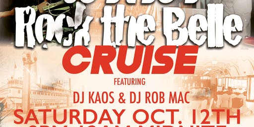 80s & 90s ROCK THE BELLE CRUISE FEATURING DJ KAOS AND DJ ROB MAC