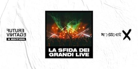 LA SFIDA DEI GRANDI LIVE // Future Vintage Festival 2019 biglietti
