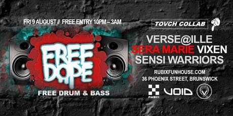 Free Dope x Tovch // Drum & Bass // Free Entry tickets