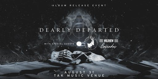 Dearly Departed CD Release w/ High Hopes, Wildview, & Cascades