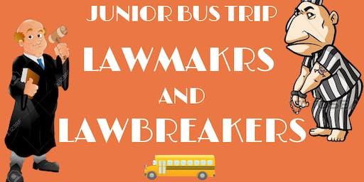 LAWSOC Junior Bus Trip: Lawmakers and Lawbreakers