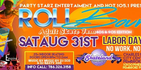 HOT 105.1 & PARTY STARZ ENT ROLL BOUNCE ADULT SKATE JAM PART TWO  25 & OLDER tickets