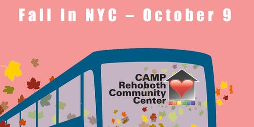 CAMP Rehoboth Bus Trip - NYC in the Fall!