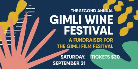 Gimli Wine Festival 2019 tickets